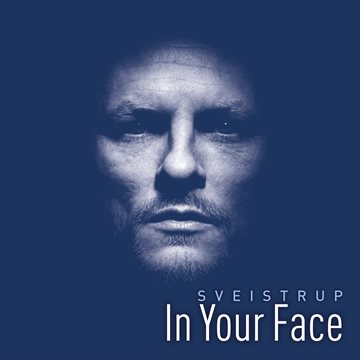 SVEISTRUP - In Your Face - CD
